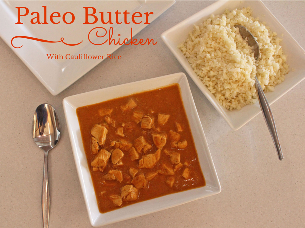 Paleo Butter Chicken by Pete Evans Evolved Paleo